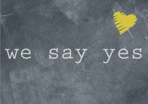 we say yes1